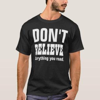 FUNNY DON'T BELIEVE V10  Custom Sentiment T-Shirt