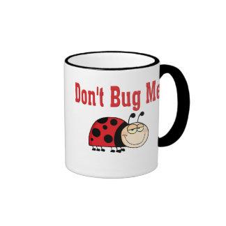 Funny Don't Bug Me Ladybug Ringer Coffee Mug