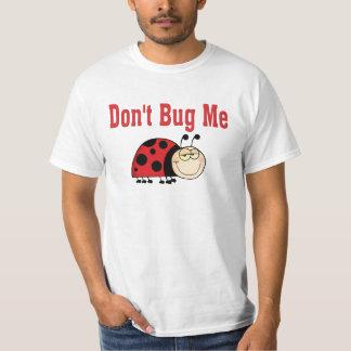 Funny Don't Bug Me Ladybug T-Shirt