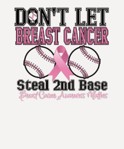 Funny Dont Let Breast Cancer Steal 2nd Base T-shirts