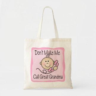 Funny Don't Make Me Call Great Grandma Tote Bag