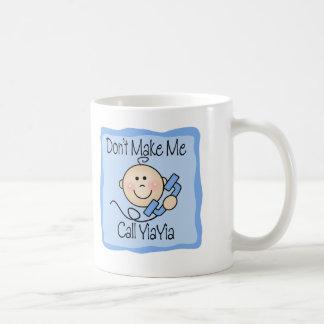 Funny Don't Make Me Call YiaYia Mug