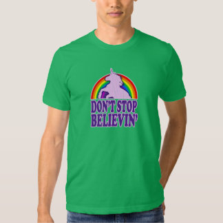 Funny Don't Stop Believin' Unicorn Shirt