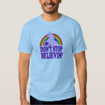 Funny Don't Stop Believin' Unicorn Tee Shirt