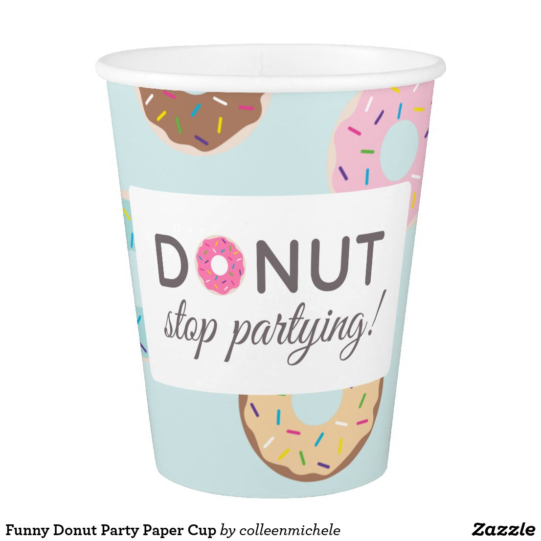 Funny Donut Party Paper Cup