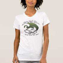Funny Dragon Joke Ladies T-Shirts