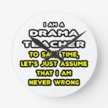 Funny Drama Teacher T-Shirts and Gifts Clocks