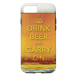 Funny drink beer and carry on iPhone 7 case