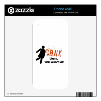 Funny Drink Until You Want Me iPhone 4S Decals