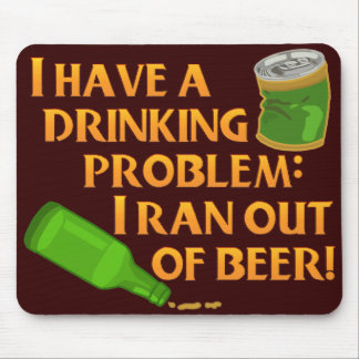 Funny Drinking Beer Mousepad