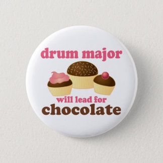 Funny Drum Major Will Lead for Chocolate Button