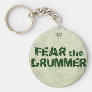 Funny Drummer Key Chains Fear the Drummer