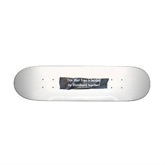 Funny Duct Tape Humor Skateboard Design