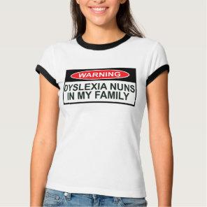 Funny dyslexic slogan T-Shirt