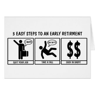 Funny Early Retirement Greeting Card