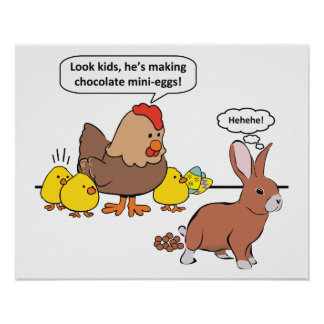 Funny Easter Bunny Chocolate Eggs Poster