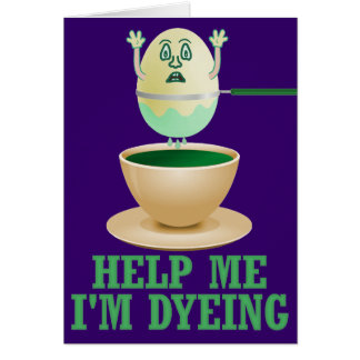 Funny Easter Egg Dyeing Greeting Card