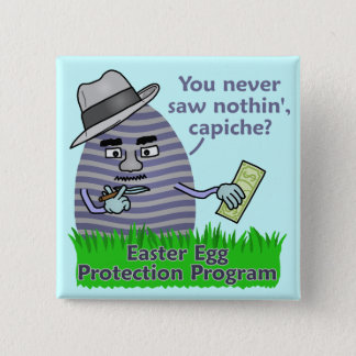 Funny Easter Egg Protection Program Pinback Button