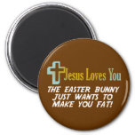 Funny Easter Gifts, Jesus Loves You 2 Inch Round Magnet