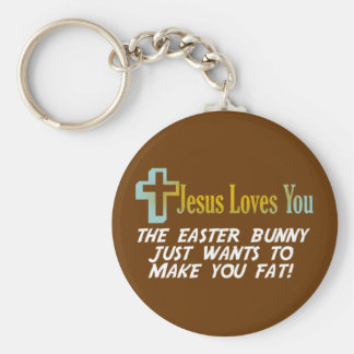 Funny Easter Gifts Jesus Loves You Keychain