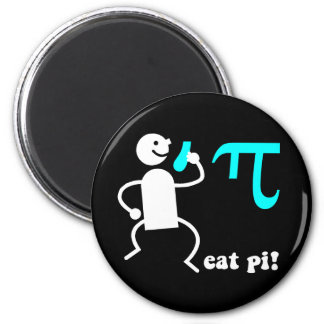 Funny eat pi 2 inch round magnet