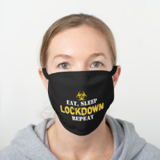Funny Eat, Sleep, Lockdown, Repeat Black Cotton Face Mask