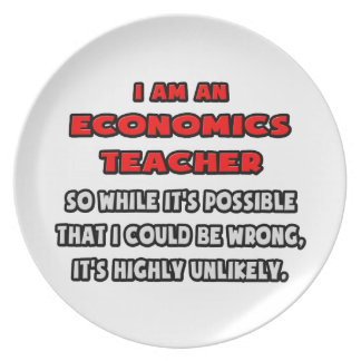 Funny Economics Teacher .. Highly Unlikely Dinner Plate