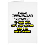 Funny Economics Teacher T-Shirts and Gifts Cards