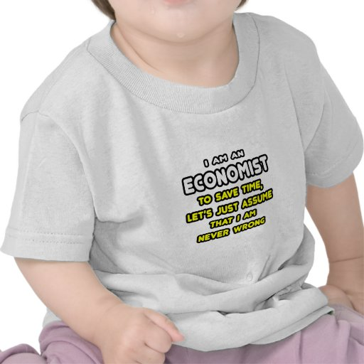 Funny Economist T-Shirts and Gifts Tee Shirt