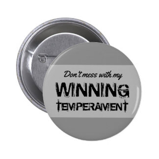 Funny Election 2016 My Winning Temperament Pinback Button
