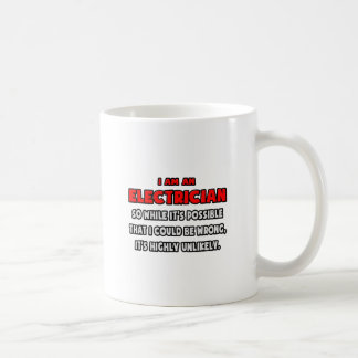 Funny Electrician .. Highly Unlikely Coffee Mug