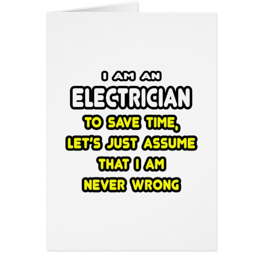 Funny Electrician T-Shirts and Gifts Greeting Cards