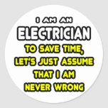 Funny Electrician T-Shirts and Gifts Classic Round Sticker