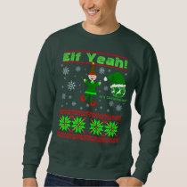 Funny Elf Yeah Christmas Sweatshirt