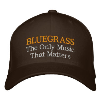 Funny Embroidery Bluegrass Hat