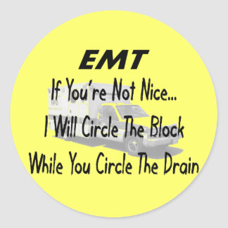 Funny EMT T-Shirts & Gifts Round Sticker