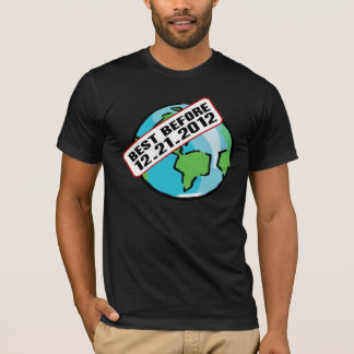 Funny End of the World 2012 Best Before Date Tee