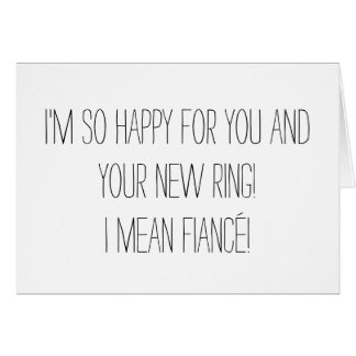 Funny Engagement Card Greeting Card