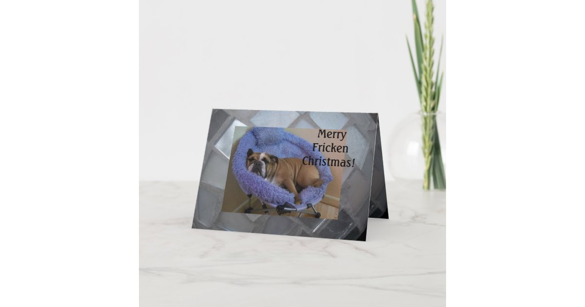 Funny English Bulldog Christmas Cards! Holiday Card | Zazzle.com