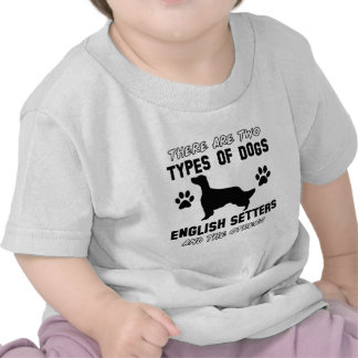 Funny english setter designs t shirt