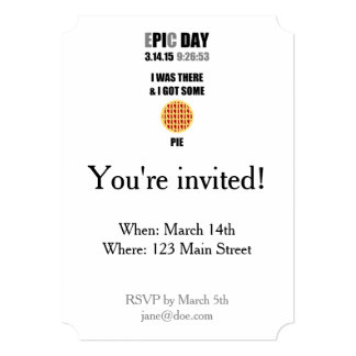 Funny Epic Pi Day- I Was There & I Got Some Pie Card