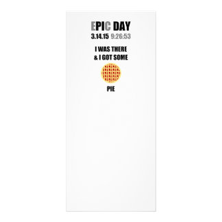 Funny Epic Pi Day- I Was There & I Got Some Pie Personalized Rack Card