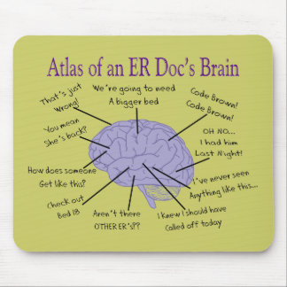 Funny ER Doctor Physician Gifts Mouse Pad
