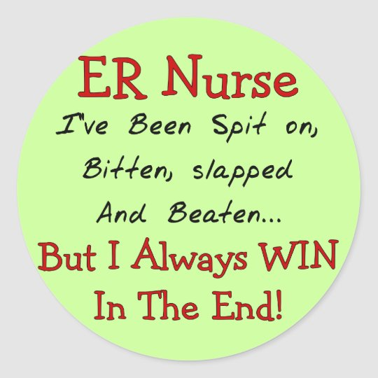 Funny ER Nurse T-Shirts and Gifts Classic Round Sticker