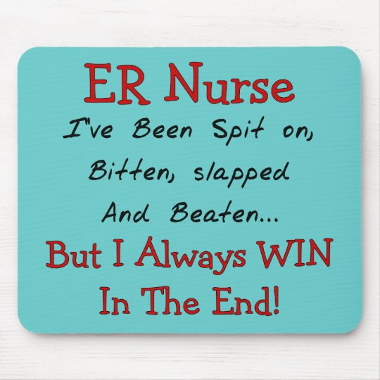 Funny ER Nurse T-Shirts and Gifts Mouse Pad