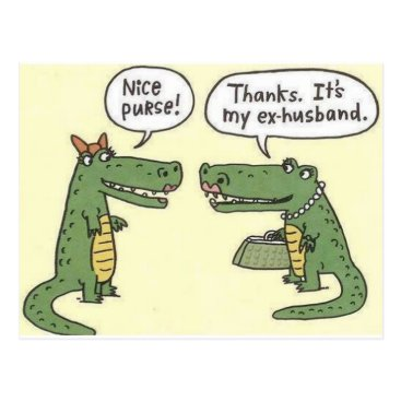Funny_Images Funny Ex Husband Alligator Purse Postcard