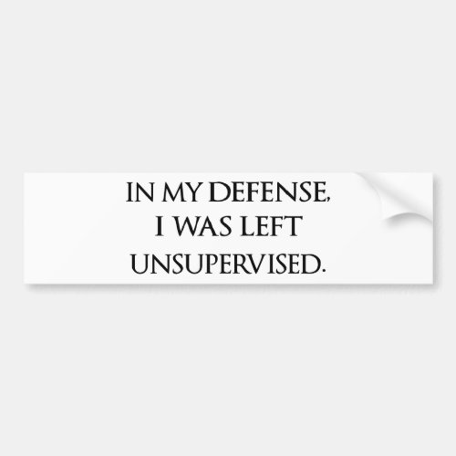 Funny Excuse Quote Witty Manly Typography Quotes Bumper Sticker