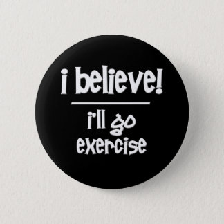 Funny Exercise Pinback Button