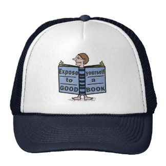Funny Expose Yourself to a Good Book Trucker Hat