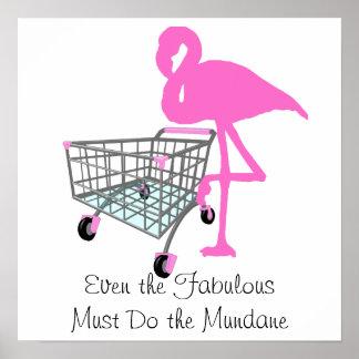 Funny Fabulous Flamingo Quote Poster
